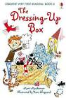 The Dressing Up Box (First Reading) (Usborne Very First Reading),VERYGOOD Book