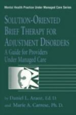 Solution-Oriented Brief Therapy For Adjustment Disorders: A Guide for Providers
