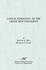 Resources for Biblical Study Ser.: Lexical Semantics of the Greek New...
