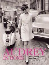 Audrey in Rome by Ludovica Damiani, Luca Dotti and Sciascia Gambaccini (2013,...
