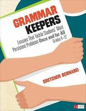 Corwin Literacy Ser.: Grammar Keepers : Lessons That Tackle Students' Most...
