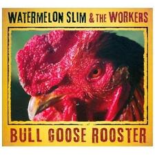 Bull Goose Rooster [Digipak] * by Watermelon Slim & the Workers (CD,...