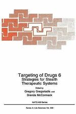 Targeting of Drugs 6: Strategies for Stealth Therapeutic Systems (Nato Science S