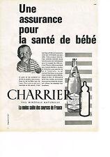 PUBLICITE  1960   CHARRIER   eau minérale pour la santé de bébé