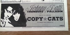 JOHNNY THUNDERS PATTI PALLADIN Copy Cats 1988 UK Press ADVERT 12x3 inches
