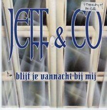(BE472) Jeff & Co, Blijf Je Vannacht Bij Mij - 1999 CD