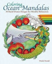 Coloring Ocean Mandalas: 30 Hand-Drawn Designs for Mindful Relaxation, Piersall,