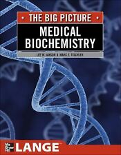 Medical Biochemistry: The Big Picture LANGE The Big Picture)