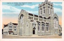 GARY INDIANA FIRST M E CHURCH & COMMUNITY HOUSE IN THE STEEL CITY POSTCARD 1930s