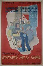 Affiche Loterie Nationale tranche Assistance par le Travail.1943.Moinet-Millet