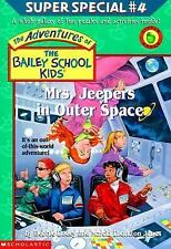 Mrs. Jeepers In Outer Space (The Adventures Of The Bailey School Kids)