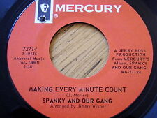 """SPANKY AND OUR GANG - MAKING EVERY MINUTE COUNT  7"""" VINYL"""