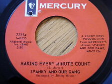 "SPANKY AND OUR GANG - MAKING EVERY MINUTE COUNT  7"" VINYL"