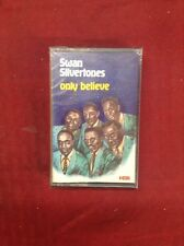 The Swan Silvertones: Only Believe Cassette New Sealed