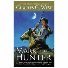 Mark of the Hunter, West, Charles G., Good Condition, Book
