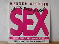 "★★ 12"" Maxi - WERNER WICHTIG - Let´s Talk About Sex (Large Condom Version) 5:03"