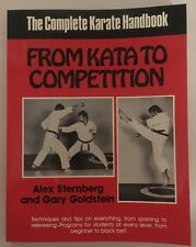 NEW From Kata to Competition Karate Book Gary Goldstein, Alex Sternberg Shotokan