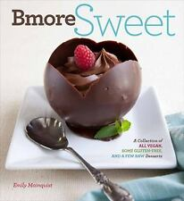 Sweet Vegan : A Collection of All Vegan, Some Gluten-Free, and a Few Raw...