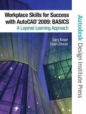 Workplace Skills for Success with AutoCAD 2009: Basics