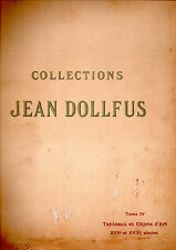 COLLECTIONS JEAN DOLLFUS.TOME IV TABLEAUX ET OBJETS D'ART XVII° & XVIII° SIÈCLES