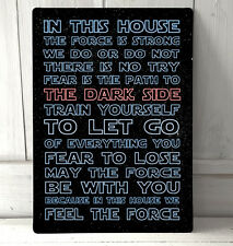 In this House we use the Force Starwars inspired quotes sign A4 metal plaque