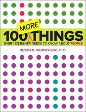 Voices That Matter: 100 MORE Things Every Designer Needs to Know about People...