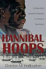 Hannibal Hoops, Gordon Haliburton, Good Book