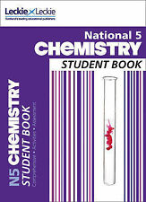 National 5 Chemistry Student Book by Tom Speirs, Sir Robert Wilson...