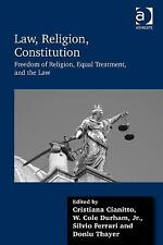 Law, Religion, Constitution: Freedom of Religion, Equal Treatment, and the Law