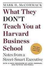 What They Don't Teach You at Harvard Business School: Notes from a Street-smart
