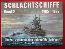 SCHLACHTSCHIFFE 1905-1992~Bd.2 ~Die Zeit zwischen den beiden Weltkriegen~BREYER~