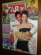 Star Tv.FABIANO REFFE ,MIGUEL BOSé, FRANCESCA DE ROSE,PAMELA ANDERSON,NINA MORIC