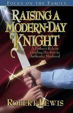 Raising a Modern Day Knight: A Father's Role in Guiding His Son to Authentic Man