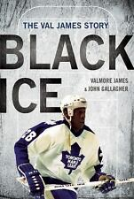 Black Ice: The Val James Story - James, Valmore - Hardcover
