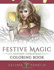 Festive Magic - Fantasy Christmas Coloring Book by Selina Fenech {Paperback} XBK