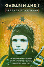 Gagarin and I, By Blanchard, Stephen,in Used but Acceptable condition