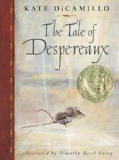 The Tale of Despereaux: Being the Story of a Mouse, a Princess, Some Soup, and a