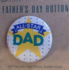 FATHER'S  DAY ALL STAR DAD ROUND PIN METAL CARLTON CARDS CARD NIP
