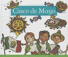 Holidays and Celebrations: Cinco de Mayo by Ann Heinrichs (2013, Reinforced)