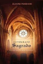 Autgrafo sagrado: Vivir hasta que vuelvas Spanish Edition