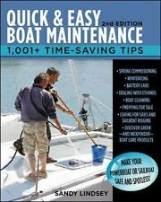 Quick and Easy Boat Maintenance, 2nd Edition: 1,001 Time-Saving Tips-ExLibrary