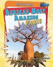 Africa's Most Amazing Plants (Plant Top Tens; Raintree Perspectives)