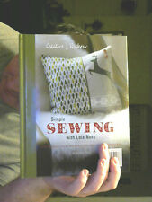 SIMPLE SEWING HARDBACK LOLA NOVA GREAT XMAS GIFT! FREE UK POST