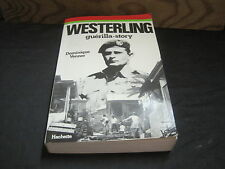 Dominique VENNER: Westerling guerrilla-story