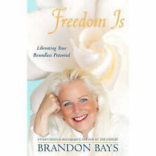 Good, Freedom Is: Liberating your boundless potential, Bays, Brandon, Book