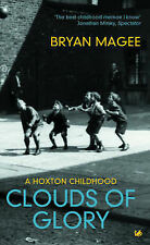 Clouds of Glory: A Childhood in Hoxton by Bryan Magee (Paperback, 2004)