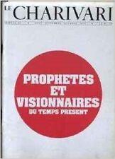 LE CHARIVARI  N° 22   AOUT OCTOBRE 1975   PROPHETES ET VISIONNAIRES DU TEMPS PRE