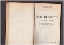 F.Severi-GEOMETRIA INTUITIVA-in uno E.Lugaro -ARITMETICA PRATICA - 1936