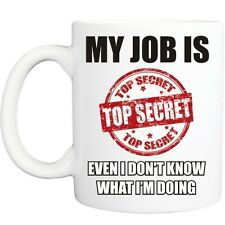 TOP SECRET JOB MUG funny novelty tea coffee gift womens mens office ideas xmas