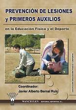 Prevencion de Lesiones y Primeros Auxilios en la Educacion Fisica y el...